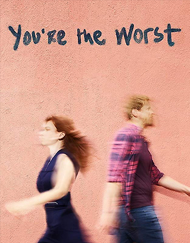 You're the Worst season 4 Poster